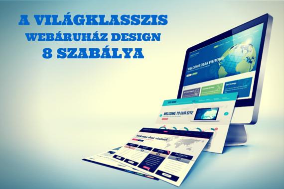 A világklasszis webáruház design 8 szabálya